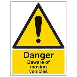 Eco-Friendly Danger Beware Of Moving Vehicles - Portrait