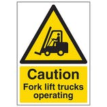 Caution Fork Lift Trucks Operating - A4