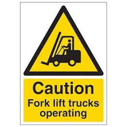 Caution Fork Lift Trucks Operating - A4