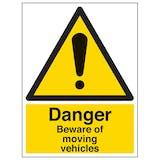 Danger Beware Of Moving Vehicles