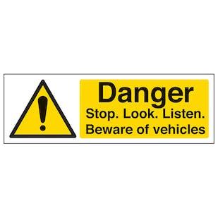 Danger Stop. Look. Listen. Beware Of Vehicles - Landscape
