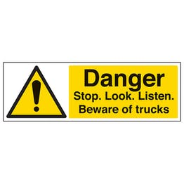 Danger Stop. Look. Listen. Beware Of Trucks - Landscape