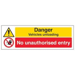 Danger Vehicles Unloading No Unauthorised Entry