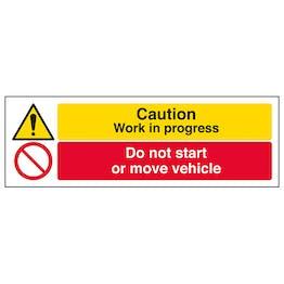 Caution Work In Progress / Do Not Start Vehicle - Landscape