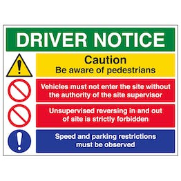 Driver Notice / Speed And Parking Restrictions Must Be Observed