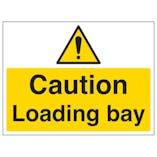 Caution, Loading Bay