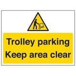 Trolley Parking, Keep Area Clear