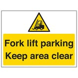 Fork Lift Parking, Keep Area Clear
