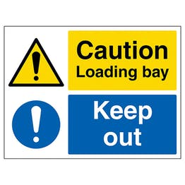 Caution Loading Bay, Keep Out