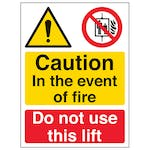 Caution In The Event Of Fire Do Not Use This Lift - Portrait