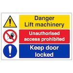 Danger Lift Machinery Access Prohibited Keep Door Locked