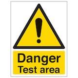 Danger Test Area - Portrait