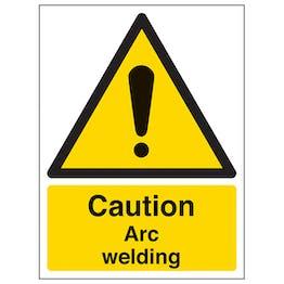 Caution Arc Welding - Portrait