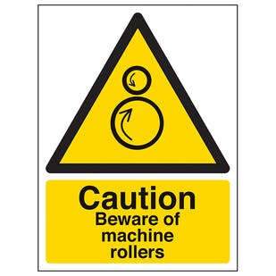 Caution Beware Of Machine Rollers - Portrait