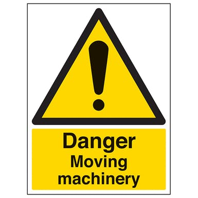 Danger Moving Machinery - Portrait