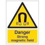 Danger Strong Magnetic Field - Portrait