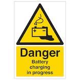 Danger Battery Charging In Progress - Portrait