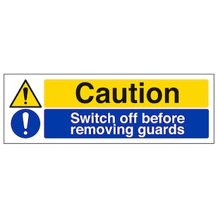 Caution Switch Off Before Removing Guards - Landscape