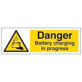 Danger Battery Charging In Progress - Landscape