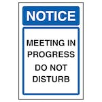 Notice Meeting In Progress Do Not Disturb