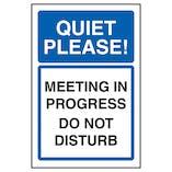 Quiet Please! Meeting In Progress Do Not Disturb