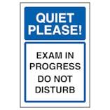 Quiet Please! Exam In Progress Do Not Disturb