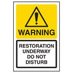 Warning Restoration Underway Do Not Disturb
