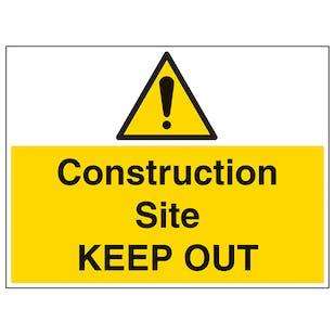Construction Site Keep Out - Large Landscape
