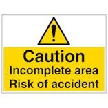 Caution Incomplete Area Risk Of Accident - Large Landscape