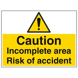 Caution Incomplete Area Risk Of Accident - Large Landscape