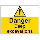 Danger Deep Excavations - Large Landscape