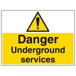Danger Underground Services - Large Landscape