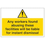 Any Workers Found Abusing These Facilities - Large Landscape