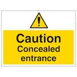 Caution Concealed Entrance - Large Landscape