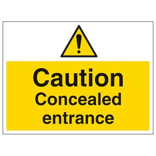 Caution Concealed Entrance - Large Landscape