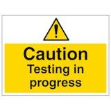 Caution Testing In Progress - Large Landscape