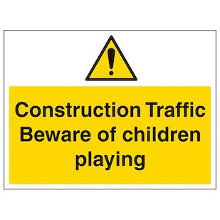 Construction Traffic Beware Of Children - Large Landscape