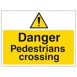 Danger Pedestrians Crossing