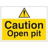 Caution Open Pit - Large Landscape