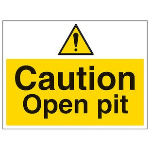 Caution Open Pit - Large Landscape