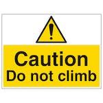 Caution Do Not Climb - Large Landscape