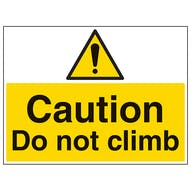Caution Do Not Climb - Large Landscape