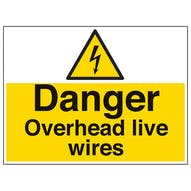 Danger Overhead Live Wires - Large Landscape