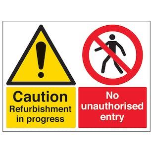 Caution Refurbishment In Progress / No Unauthorised Entry