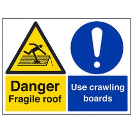 Danger, Fragile Roof / Use Crawling Boards - Polycarbonate