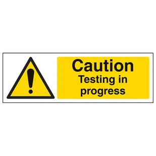 Caution Testing In Progress - Landscape