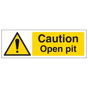 Caution Open Pit - Landscape