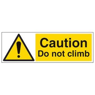 Caution Do Not Climb - Landscape