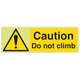 GITD Caution Do Not Climb - Landscape