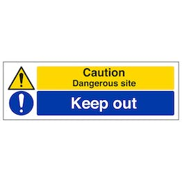 Caution Dangerous Site/Keep Out